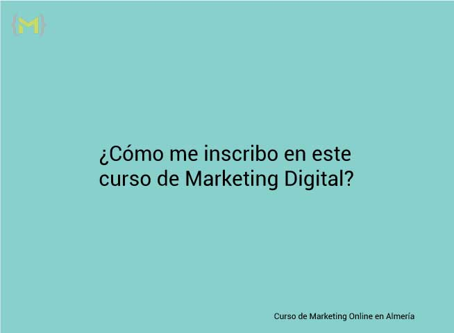 Cómo me apunto en este curso de marketing digital