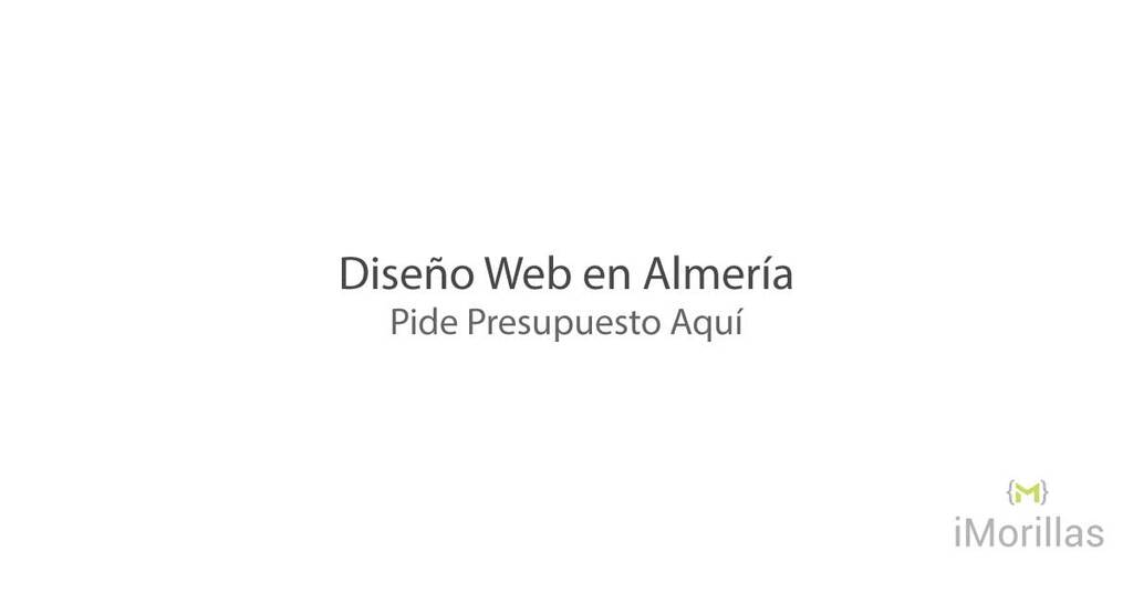 Diseño Web en Almería - Pide presupuesto aquí
