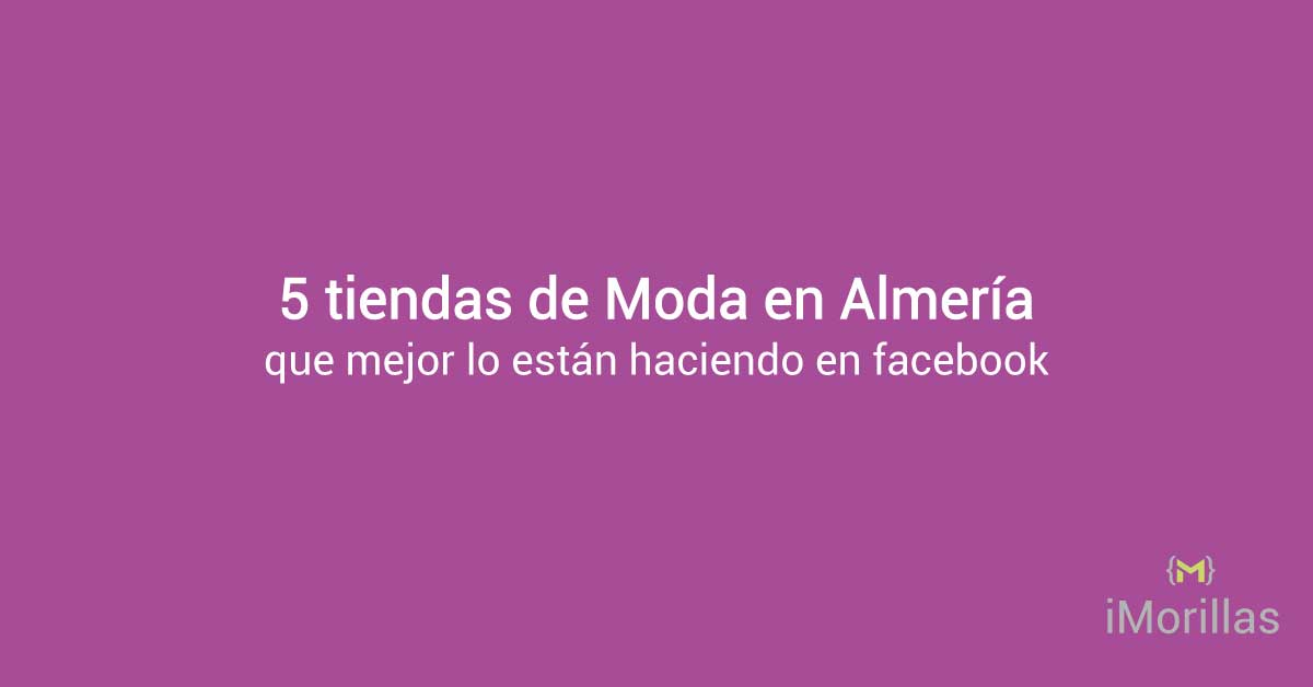 5 Tiendas de Moda en Almería