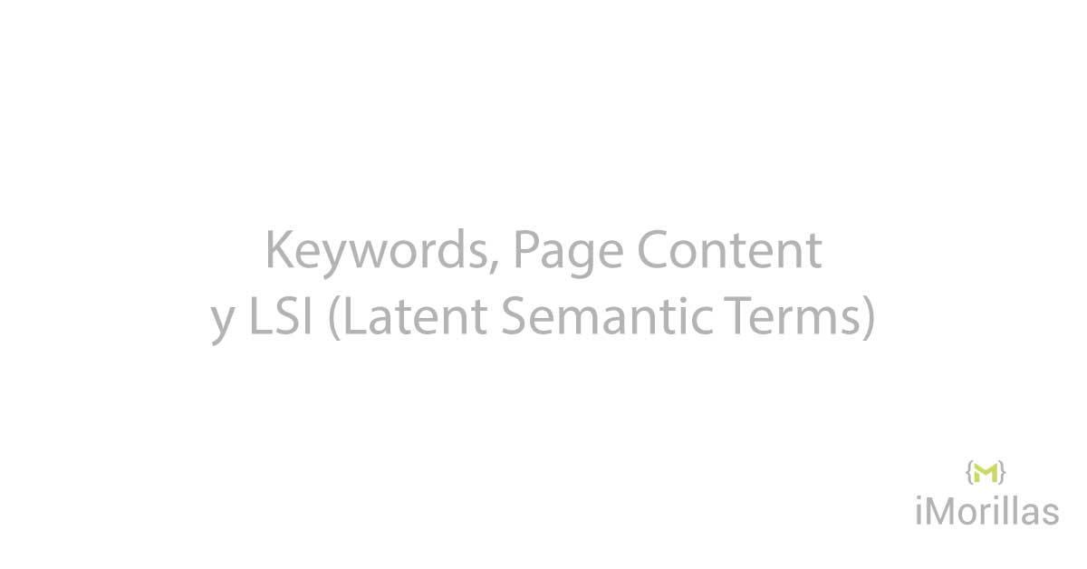 Keywords, Contenidos y LSI (Latent Semantic indexing)