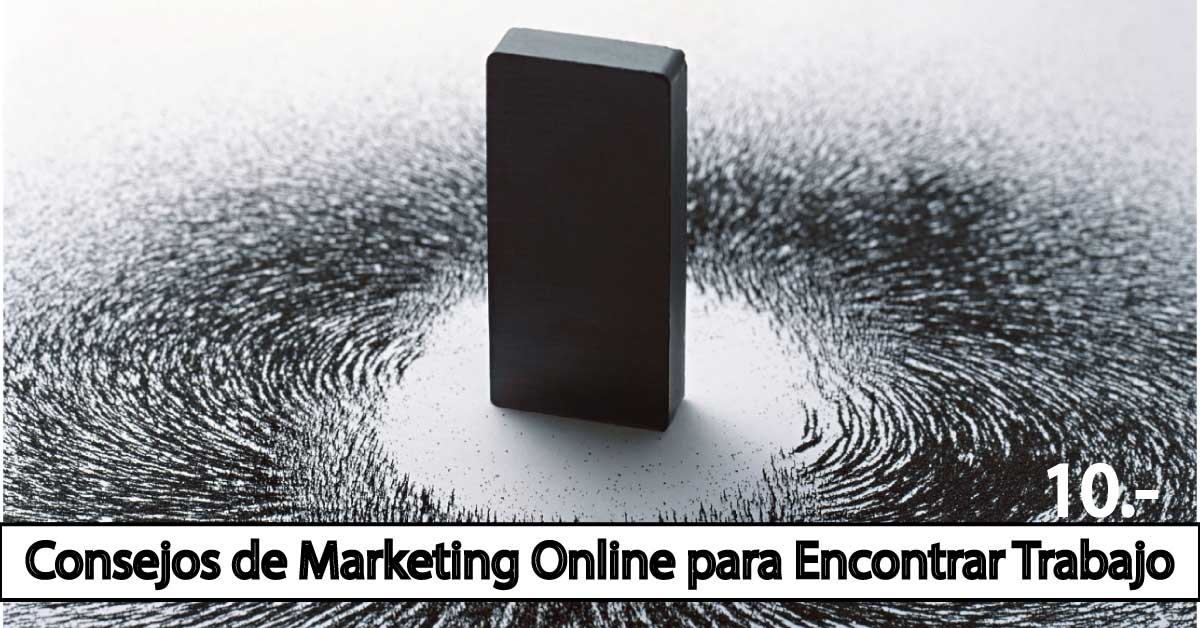 10 Consejos de Marketing Digital para Encontrar Trabajo