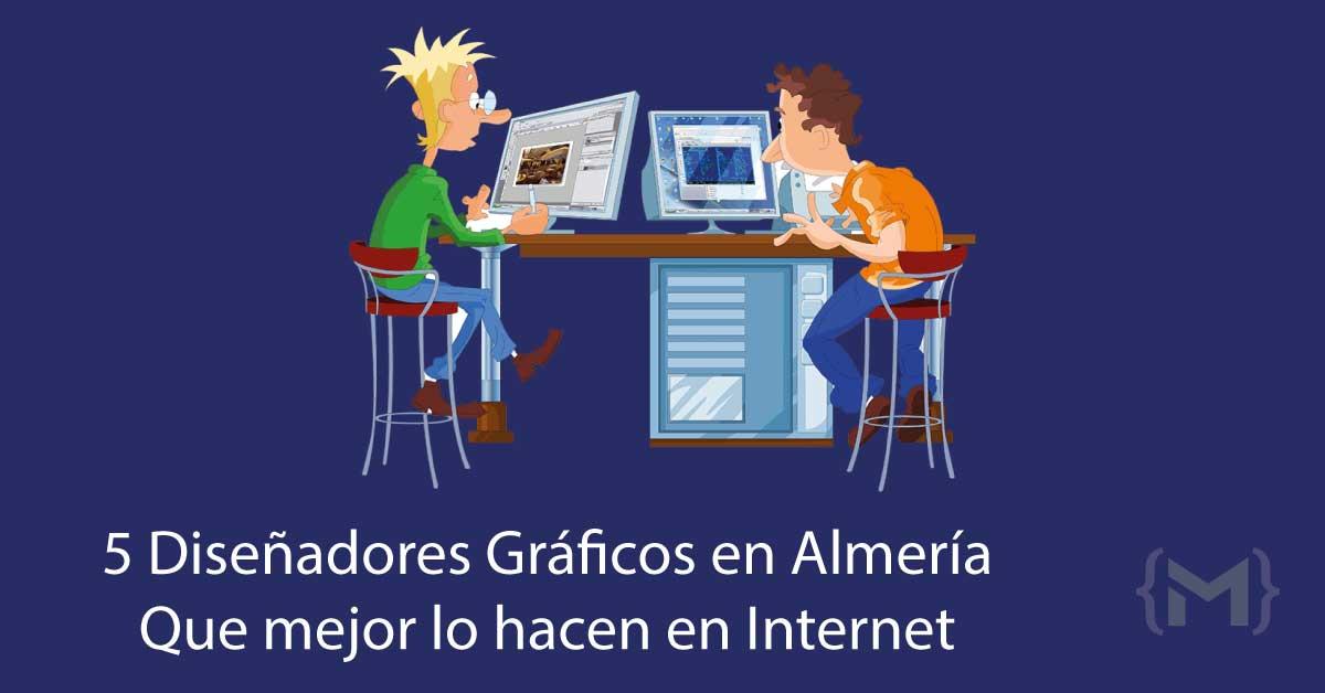 5 Diseñadores Gráficos de Almería que mejor lo hacen en Internet