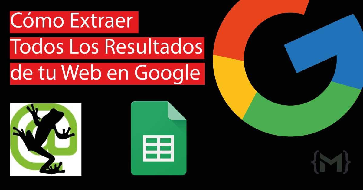 Extraer links del index de google