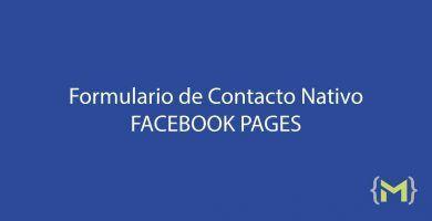 Cómo hacer un formulario Nativo de Facebook Pages