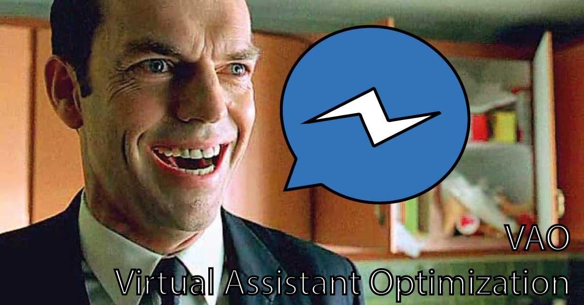VAO - Virtual Assistant Optimization