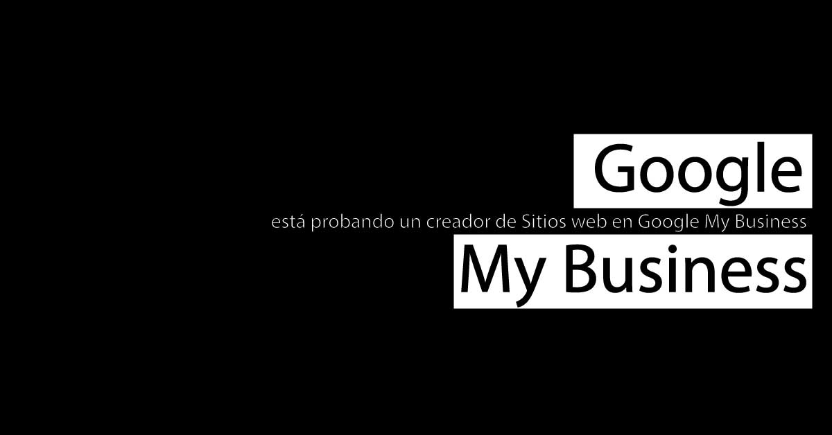 Creador de sitios web en Google My Business