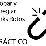 SEO PRACTICO - Arreglar links Rotos