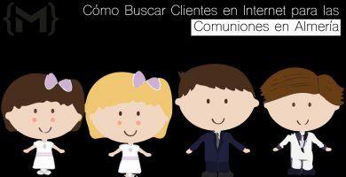 Cómo Buscar clientes en internet para comuniones