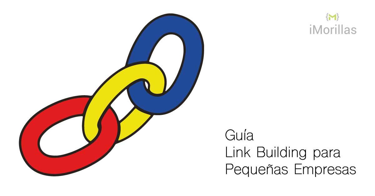 Guía Link Building para Pequeñas Empresas y SEO Local - iMorillas.com