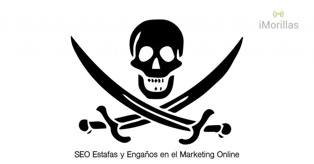 SEO Estafas y Engaños en el Marketing Online