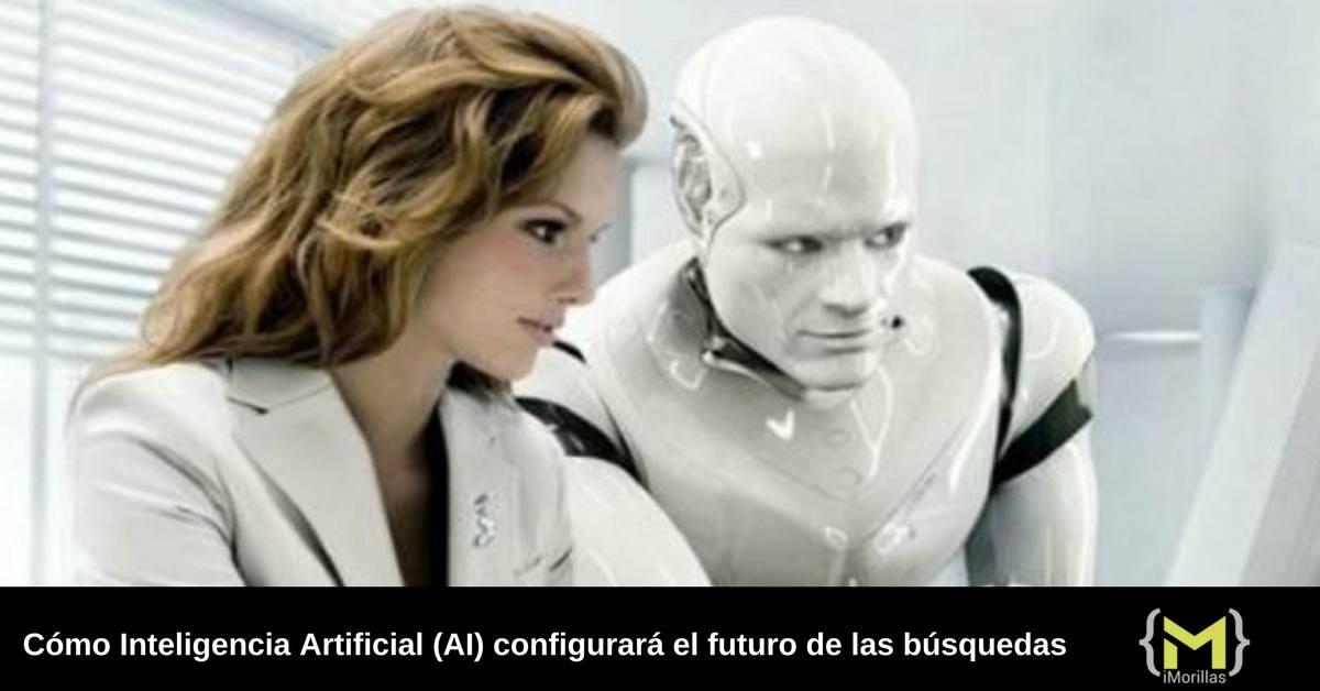Como Inteligencia Artificial (AI) configurara el futuro de la busqueda