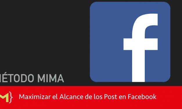 Cómo maximizar tu alcance de Facebook con el Método MIMA