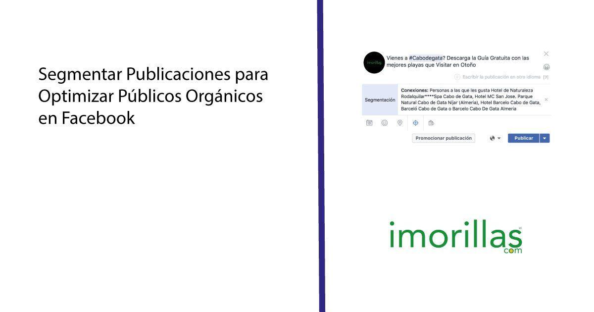 Segmentar Publicaciones Orgánicas en Facebook