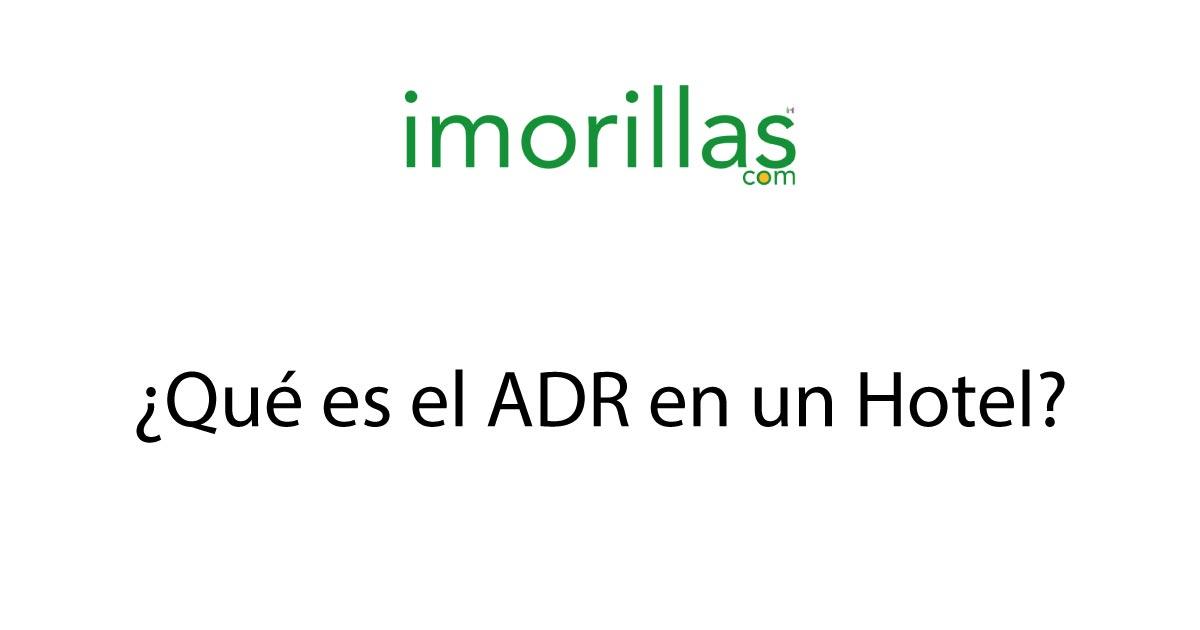 ¿Qué es el ADR en un Hotel?