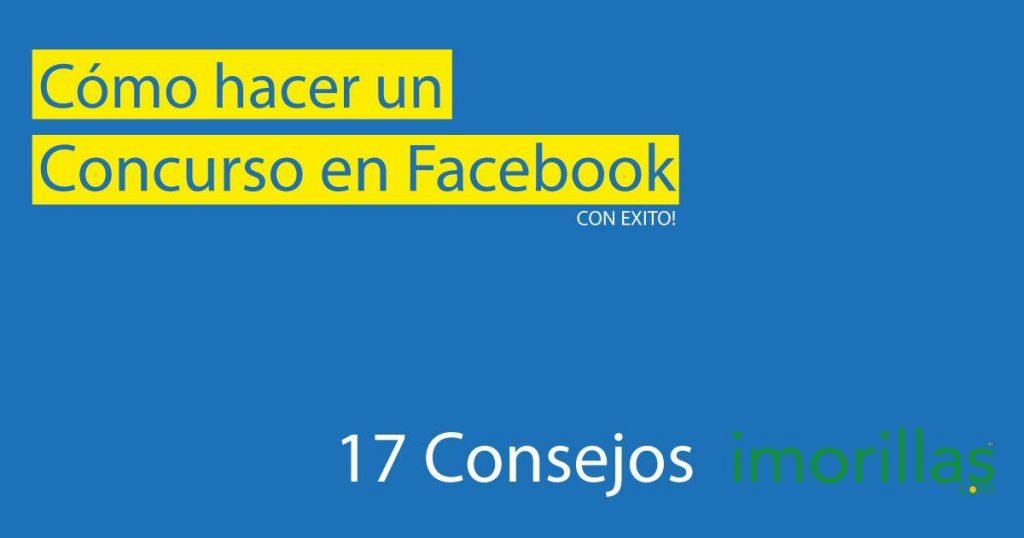 Cómo Hacer un concurso en Facebook