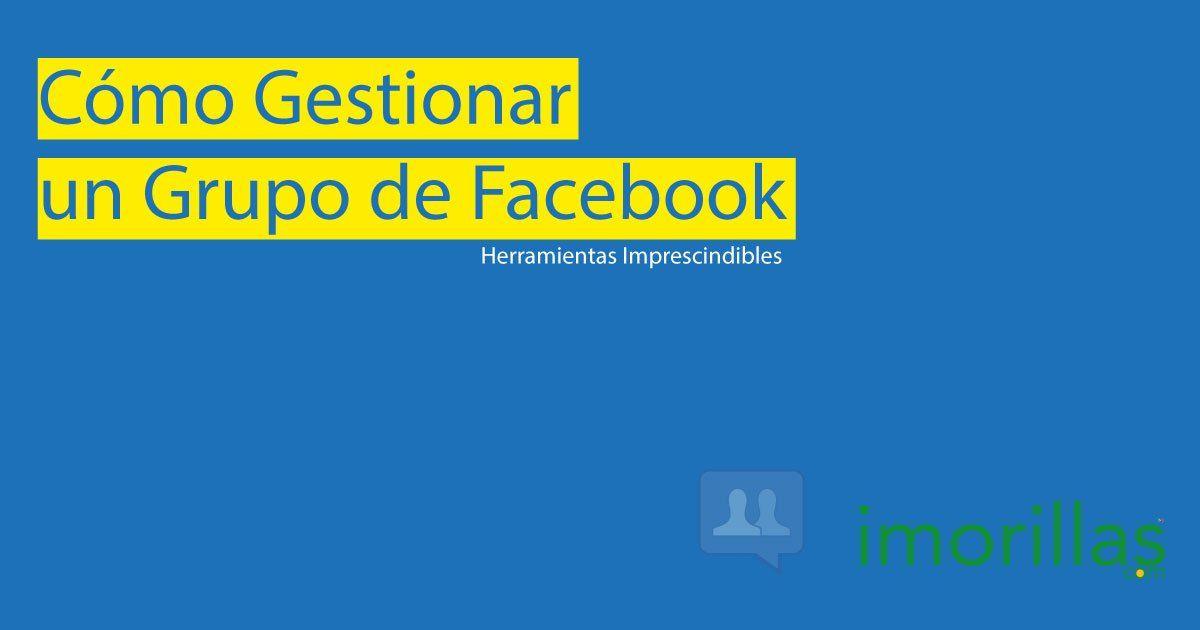 Gestionar Grupos de Facebook